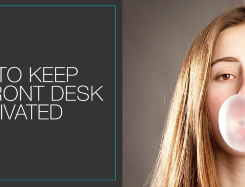 How To Keep Your Front Desk Motivated Without Them Quitting On You